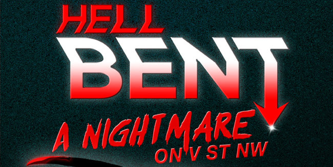 HellBENT: Nightmare on V St NW